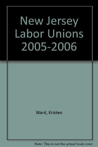New Jersey Labor Unions 2005-2006