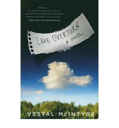 [ [ [ Lake Overturn [ LAKE OVERTURN ] By McIntyre, Vestal ( Author )Jul-01-2010 Paperback