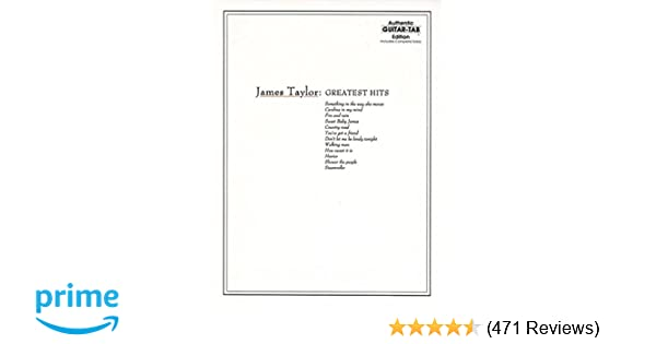 Amazon.com: James Taylor: Greatest Hits- Complete Solos, Authentic ...