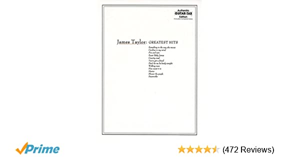 Amazon James Taylor Greatest Hits Complete Solos Authentic