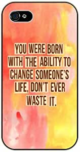 iPhone 5C You were born with the ability to change someone's life - black plastic case / Einstein, Inspirational and motivational life quotes / SURELOCK AUTHENTIC