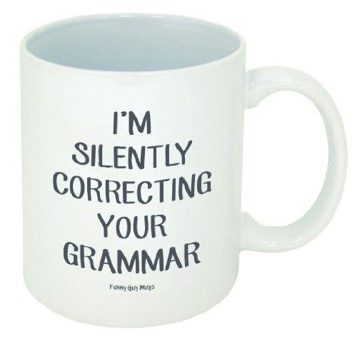 Warning Ceramic Travel Mug - Funny Guy Mugs I'm Silently Correcting Your Grammar Ceramic Coffee Mug, White, 11-Ounce