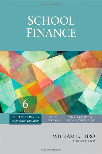 School Finance (Debating Issues in American Education: A SAGE Reference Set)