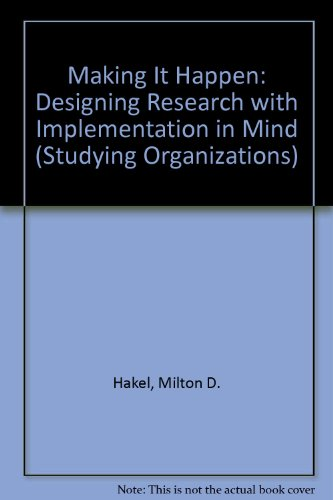 Making It Happen: Designing Research with Implementation in Mind