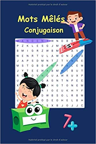 Mots Meles Conjugaison 7 Apprendre La Conjugaison En S Amusant Enfants 7 Ans Et Present Imparfait Futur 15 24 Cm X 22 86 Cm Langue Francaise French Edition Publishing Je Conjugue 9798638147068 Amazon Com Books