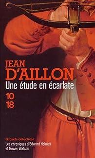 Une étude en écarlate par Jean d'Aillon