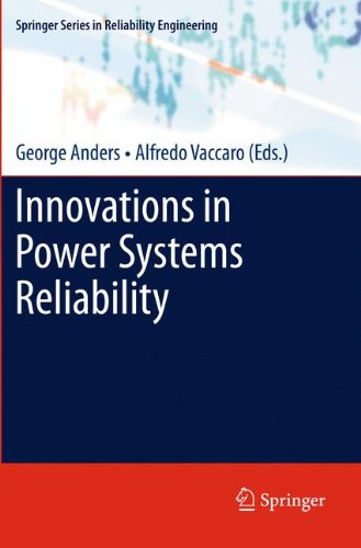 Innovations in Power Systems Reliability (Springer Series in Reliability Engineering)