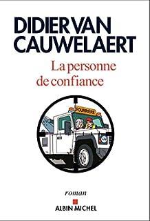 La personne de confiance, Van Cauwelaert, Didier
