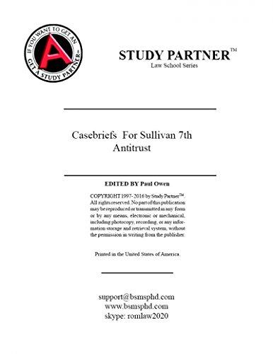 Download Casebriefs for the casebook Antitrust Law, Policy and Procedure: Cases, Materials, Problems (2014) Seventh Edition Sullivan, Hovenkamp, Shelanski, Leslie 9781630430153 9781630430177 1630430153 ePub fb2 ebook