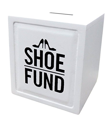 Shoe Fund  Piggy Bank   Funny Gifts For Her  Wife  Girlfriend  Mom  Sister And Daughter  Anniversary Gifts