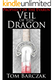 Veil of the Dragon: Prophecy of the Evarun