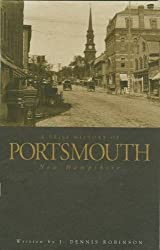 A Brief History of Portsmouth, New Hampshire