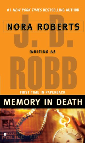 Memory in Death - Book #22 of the In Death
