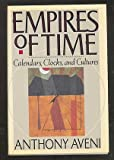 Empires of Time, Anthony Aveni, 0465019501