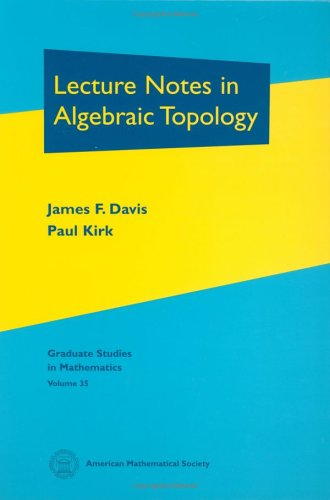Lecture Notes in Algebraic Topology (Graduate Studies in Mathematics, 35)