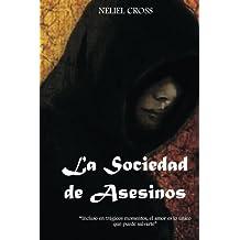 La Sociedad de Asesinos (Spanish Edition)