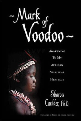 Mark of Voodoo: Awakening to My African Spiritual Heritage pdf epub