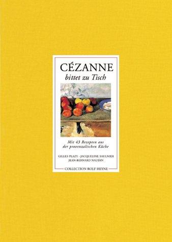 Cezanne bittet zu Tisch
