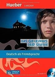 Das Geheimnis der Statue: Deutsch als Fremdsprache / Leseheft mit Audio-CD