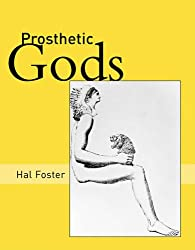 Prosthetic Gods (October Books)