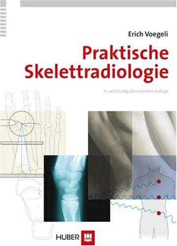 Praktische Skelettradiologie