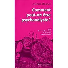 Comment peut-on être psychanalyste?