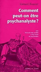Comment peut-on être psychanalyste ?