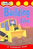 img - for Building Site (Toddler Talkabout) book / textbook / text book