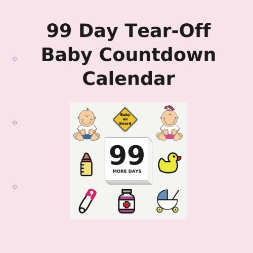 99 Day Tear Off Baby Countdown Calendar Buy Countdown Calendar