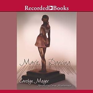 Marie, Dancing Audiobook
