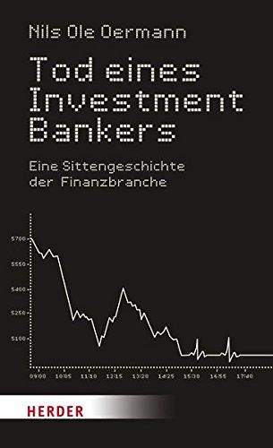 Nils ole oermann tod eines investmentbankers eine sittengeschichte der finanzbranche property investment opportunities 2021 movies