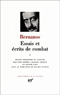 Bernanos : Essais et écrits de combats, tome 1 par Georges Bernanos