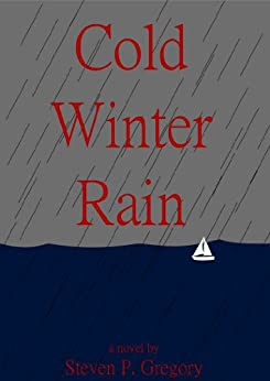 Cold Winter Rain (Slate Book 1) by [Gregory, Steven]