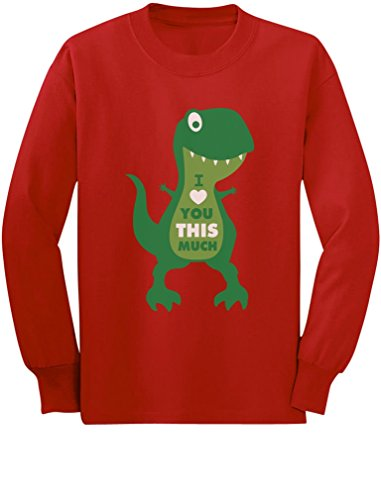 Valentine's Day I Love You This Much T-Rex Toddler/Kids Long Sleeve T-Shirt 2T Red