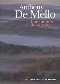 Une minute de sagesse par Anthony De Mello