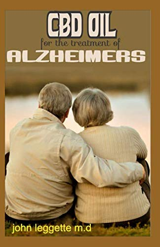 CBD OIL FOR THE TREATMENT OF ALZHEIMERS: