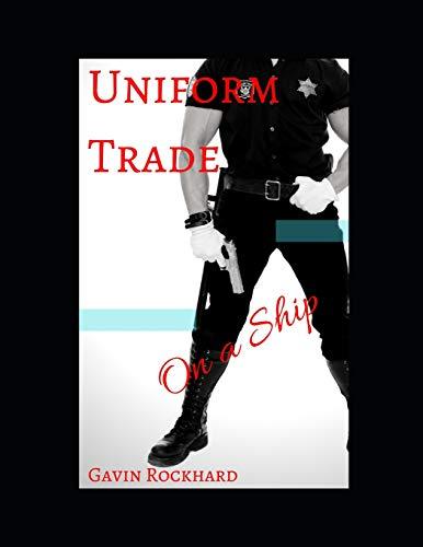 (Uniform Trade: On a Ship)
