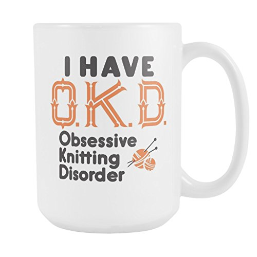 ArtsyMod OKD OBSESSIVE KNITTING DISORDER Premium Coffee Mug, PERFECT FUN GIFT for the Knitter, Knitting Lover! Attractive Durable White Ceramic Mug (15oz., Black/Orange Print) - Gift Baskets For Knitters
