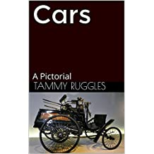 Cars: A Pictorial