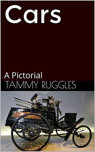Cars: A Pictorial por Tammy Ruggles