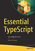 Essential TypeScript: From Beginner to Pro Front Cover