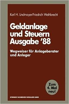 Geldanlage und Steuern '88 (Gabler Geldanlage u. Steuern)