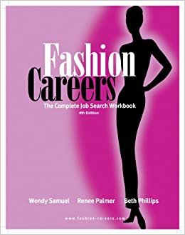 fashion careers the complete job search workbook 4th edition