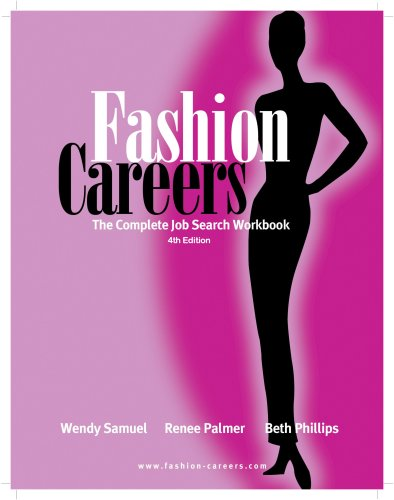 Fashion Careers: The Complete Job Search Workbook, 4th edition