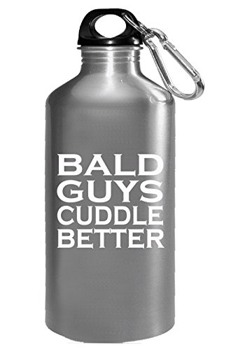 Bald Guys Cuddle Better Funny Humorous Sarcastic - Water - For Glasses Bald Guys Cool