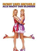 Filmcover Romy und Michele - Alle Macht den Blonden