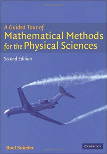 A guided tour of mathematical methods for the physical sciences a guided tour of mathematical methods for the physical sciences 2nd edition fandeluxe Image collections
