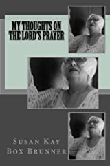 My Thoughts on the Lord's Prayer Paperback