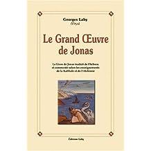 Le Grand Oeuvre de Jonas