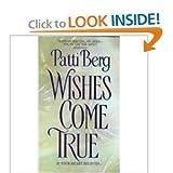 Wishes Come True, Patti Berg, 038078338X